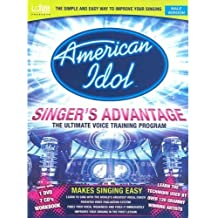 American Idol Singer's Advantage: Male Version: Follow in the Footsteps of Your Idol