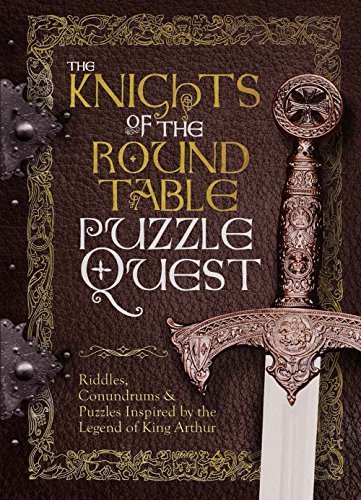 The Knights of the Round Table Puzzle Quest by Richard Wolfrik Galland (2015-04-09)