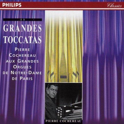 Grandes Toccatas - Pierre Cochereau aux grandes orgues de Notre-Dame de Paris