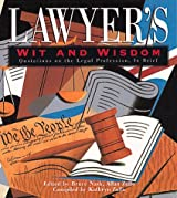 Lawyers' Wit and Wisdom