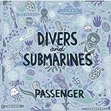Divers & Submarines [Explicit]