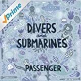 Divers & Submarines [Explicit]