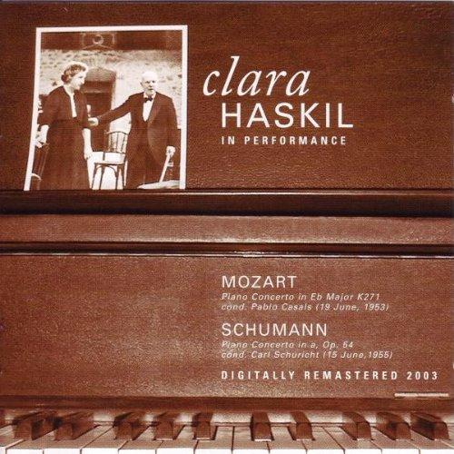 Clara Haskil En Concert - Mozart : Concerto N°9 Jeune-Homme K271 - Schumann : Concerto Op. 54