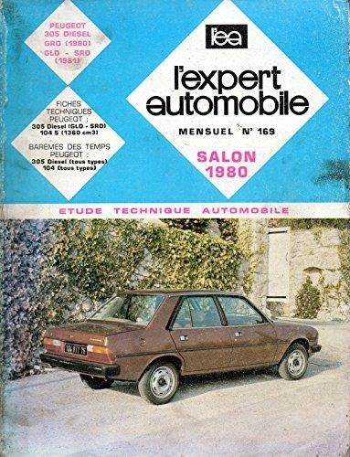 REVUE TECHNIQUE L'EXPERT AUTOMOBILE N° 169 PEUGEOT 305 DIESEL GRD / GLD / SRD