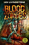 Blood of the Zombies (Fighting Fantasy)
