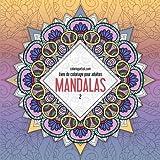 Telecharger Livres Livre de coloriage pour adultes Mandalas 2 (PDF,EPUB,MOBI) gratuits en Francaise