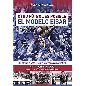 El modelo Eibar (Deportes)