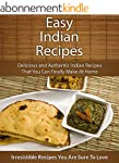 Easy Indian Recipes: Delicious and Au...