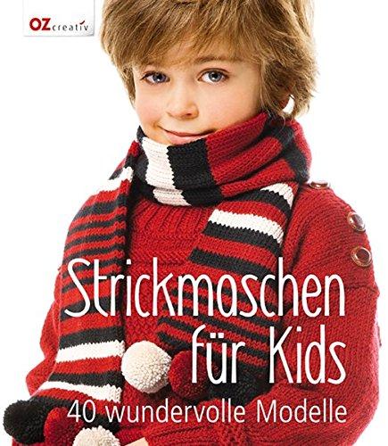 Strickmaschen für Kids: 40 wunde...