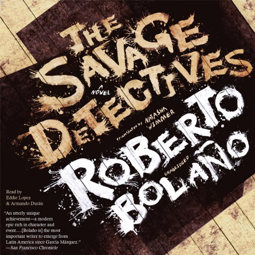 The Savage Detectives  Audiolibri