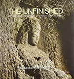 The Unfinished: The Stone Carvers at Work in the Indian Subcontinent