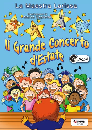 Il Grande Concerto d'Estate (Collana ebook Vol. 29)