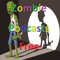 Zombie Podcasts Free