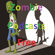 Zombie Podcasts Free