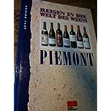 Reisen in die Welt des Weins, Piemont