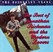 The Best of Jonathan Richman and the Modern Lovers (The Beserkley Years)