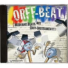 Orff Beat - CD: Moderne Beats mit Orff-Instrumenten - Klasse 3 bis 6