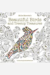 Millie Marotta's Beautiful Birds and Treetop Treasures: A colouring book adventure Paperback