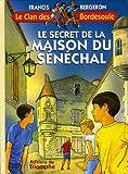 Image de Le secret de la Maison du Sénéchal