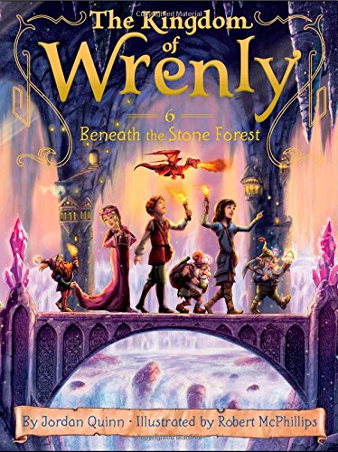 Beneath the Stone Forest (Kingdom of Wrenly)