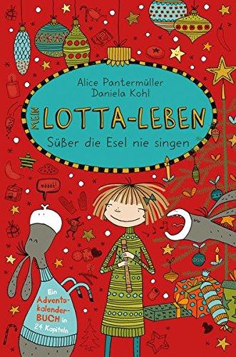 Mein Lotta-Leben Susser die Esel nie singen por Alice Pantermuller