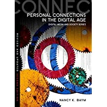 Personal Connections in the Digital Age (DMS - Digital Media and Society) by Nancy K. Baym (2015-05-26)