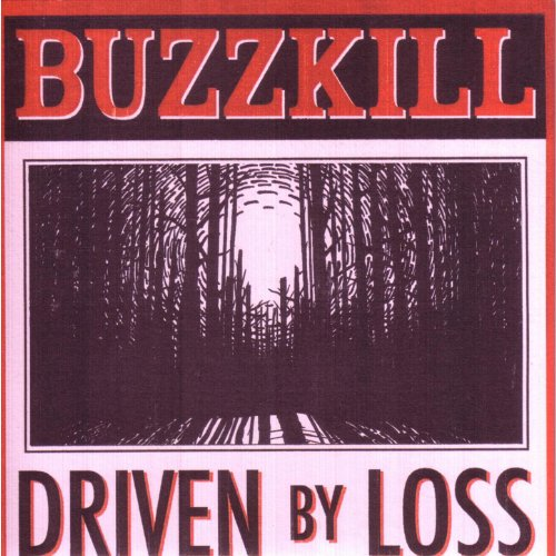 Driven By Loss [Explicit]