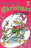 Walt Disney's Christmas Parade #1: No. 1 (Walt Disney's Parade)