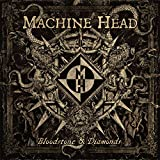 Machine Head: Bloodstone & Diamonds (Audio CD)
