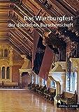 Das Wartburgfest der deutschen Burschenschaft (Kleine Kunstführer / Kleine Kunstführer / Städte u. Einzelobjekte, Band 2783)