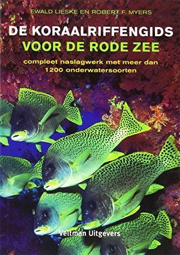 de-koraalriffengids-voor-de-rode-zee-compleet-naslagwerk-met-meer-dan-1200-onderwatersoorten