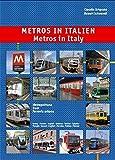 Metros in Italien: Metropolitana, Tram, Ferrovia urbana - Roma, Milano, Napoli, Genova, etc.