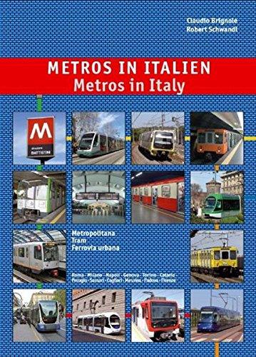 Metros in Italien - Metros in Italy: U-Bahn, Stadtbahn & Straßenbahn - Underground, Light Rail & Tram Systems (Italien-map Rom,)