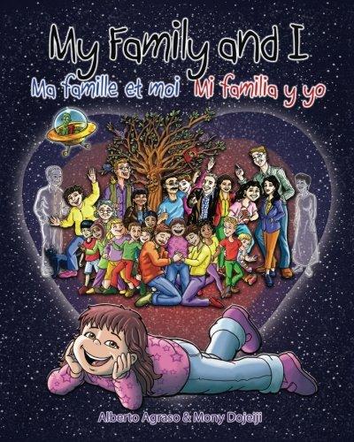 My Family and I: Ma Famille Et Moi - Mi Familia Y Yo por Alberto Agraso