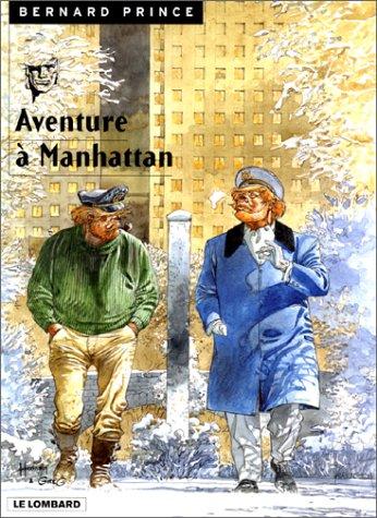 Bernard Prince, tome 4 : Aventures à Manhattan