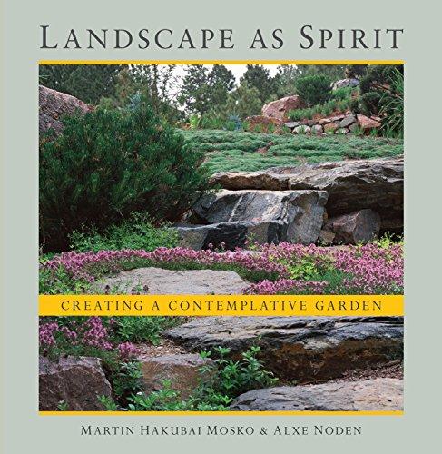 Landscape as Spirit: Creating a Contemplative Garden