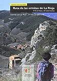Ruta de las ermitas de La Rioja: 416 ermitas y 40 eremitorios (Caminar por La Rioja)