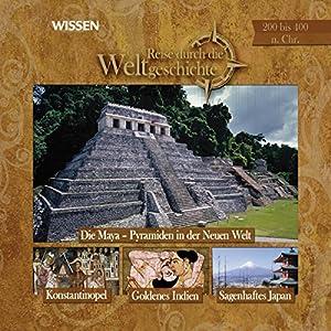 200 bis 400 n. Chr.: Reise durch die Weltgeschichte