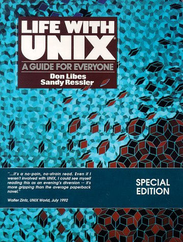 Life With UNIX: Guide for Everyone por Don Libes