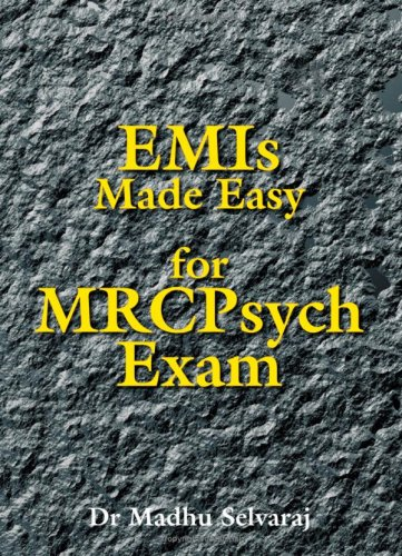 EMIs Made Easy for MRCPsych Exam