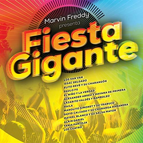 Fiesta Gigante - Marvin Freddy