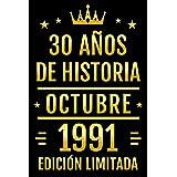 30 Años De Historia Octubre 1991 Edición Limitada: Diario de cumpleaños, cumpliendo 30 años   regalo de cumpleaños único de 3