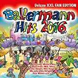 Ballermann Hits 2016 (Deluxe XXL Fan Edition) [Explicit]