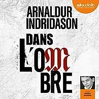 Dans l'ombre par Arnaldur Indriðason