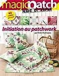 Initiation au patchwork : 65 mod�les...