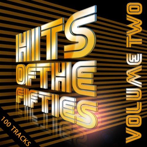 100 Hits Of the 50's Vol 2 (Di...