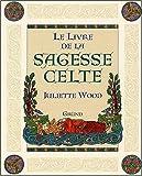 Telecharger Livres Le livre de la sagesse celte (PDF,EPUB,MOBI) gratuits en Francaise