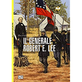 Il Generale Robert E. Lee