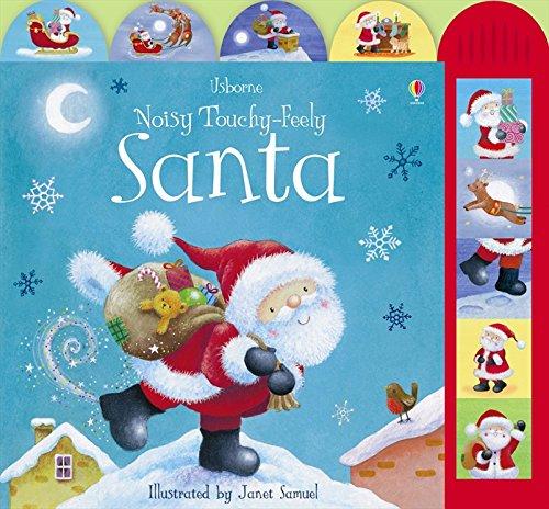Noisy Touchy Feely Santa (Busy Sounds) por Felicity Brooks