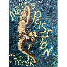 Matt's Passion (English Edition)